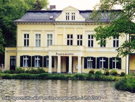 Die Papenmühle als Pension ausgebaut im Jahre 2004