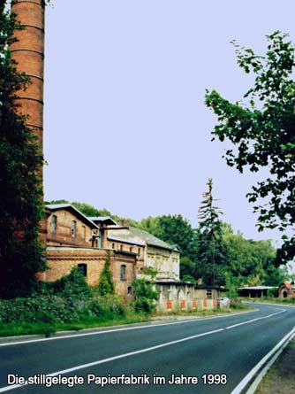 Die stillgelegte Papierfabrik im Jahre 1998