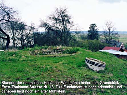 Standort der ehemaligen Holländer Windmühle hinter dem Grundstück Ernst-Thälmann-Strasse Nr. 15.