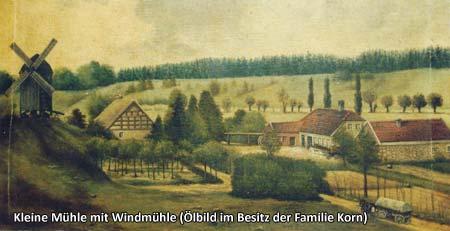 Kleine Mühle mit Windmühle (Ölbild im Besitz der Familie Korn)