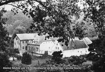 Kleine Mühle um 1970 (Postkarte im Besitz der Familie Korn)